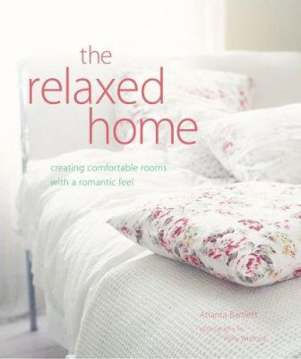The Relaxed Home 9781845970932