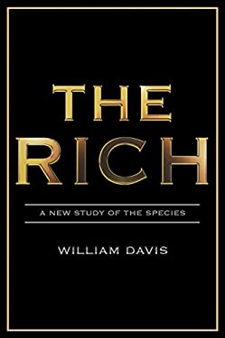 The Rich: A New Study of the Species 9781840467666