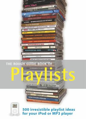 The Rough Guide Book of Playlists 9781843536031