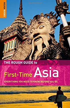 The Rough Guide First-Time Asia 9781848364745