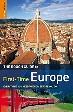 The Rough Guide First-Time Europe 9781848365117