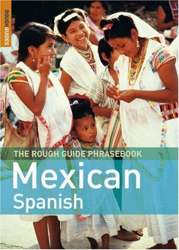 The Rough Guide Mexican Spanish Phrasebook 9781843536369
