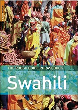 The Rough Guide Swahili Phrasebook 9781843536482