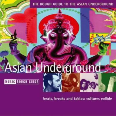 The Rough Guide to Asian Underground Music 9781843530305