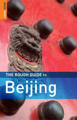 The Rough Guide to Beijing 9781843539070