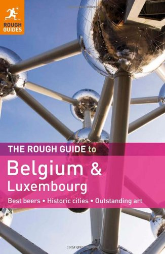 The Rough Guide to Belgium and Luxembourg 9781848367203