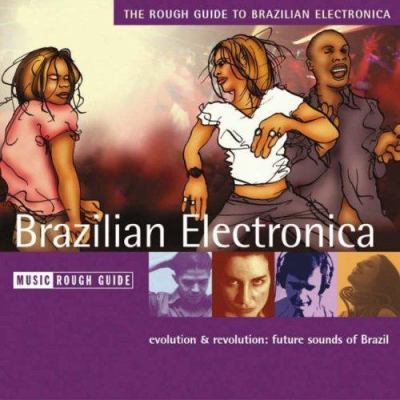 The Rough Guide to Brazilian Electronica 9781843533771