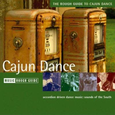 The Rough Guide to Cajun Dance 9781843534365