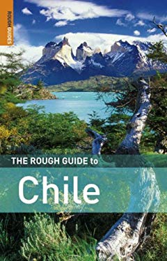 The Rough Guide to Chile 9781843535492