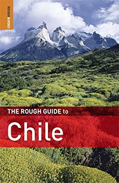The Rough Guide to Chile 9781848361751