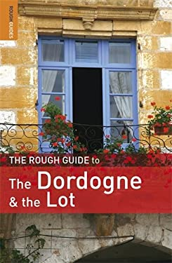 The Rough Guide to Dordogne and the Lot 9781848364622