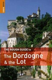 The Rough Guide to Dordogne and the Lot