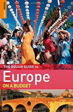 The Rough Guide to Europe on a Budget 9781848364585