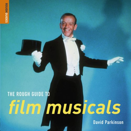 The Rough Guide to Film Musicals 9781843536505
