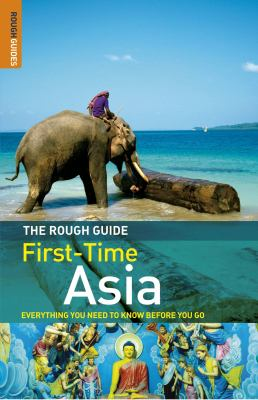 The Rough Guide to First-Time Asia 9781843536093