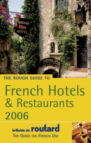 The Rough Guide to French Hotels & Restaurants 8 9781843535577