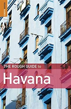 The Rough Guide to Havana 9781848362581