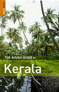 The Rough Guide to Kerala 9781843538530