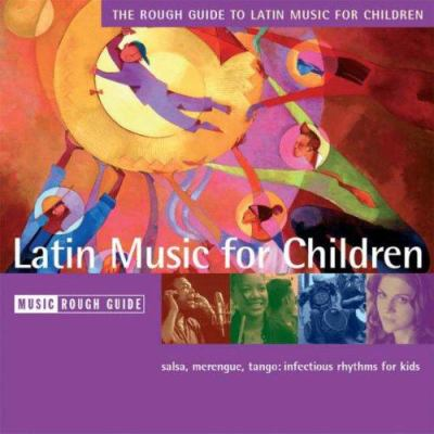 The Rough Guide to Latin Music for Children CD 9781843537069