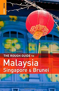 The Rough Guide to Malaysia, Singapore and Brunei 9781848360594