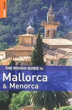 The Rough Guide to Mallorca and Menorca 9781843537960