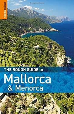 The Rough Guide to Mallorca and Menorca 9781848364738