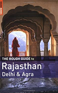 The Rough Guide to Rajasthan, Delhi & Agra 9781843538646