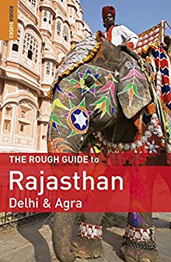 The Rough Guide to Rajasthan, Delhi & Agra 9781848365551