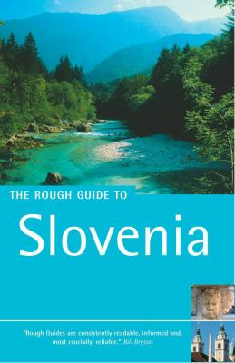 The Rough Guide to Slovenia 1 9781843531456