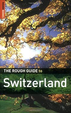 The Rough Guide to Switzerland 9781843536680