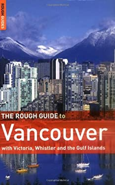 The Rough Guide to Vancouver