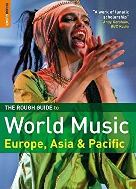 The Rough Guide to World Music: Europe and Asia 9781843538660