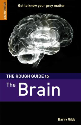 The Rough Guide to the Brain 9781843536642