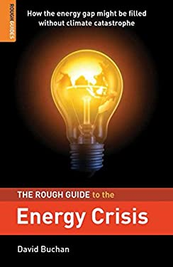 The Rough Guide to the Energy Crisis 9781848364127