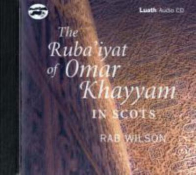 The Ruba'iyat of Omar Khayyam in Scots 9781842820704
