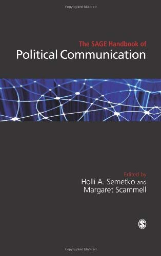 The Sage Handbook of Political Communication 9781847874399