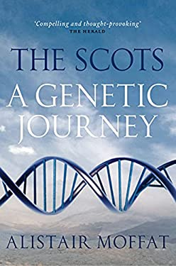 The Scots: A Genetic Journey 9781841589411