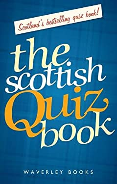 The Scottish Quiz Book 9781849340304