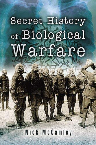 The Secret History of Chemical Warfare 9781844153411