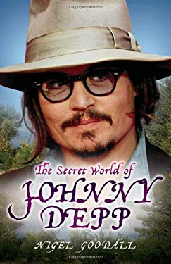 The Secret World of Johnny Depp 9781843582588