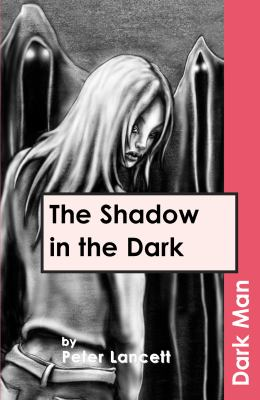 The Shadow in the Dark 9781841674209