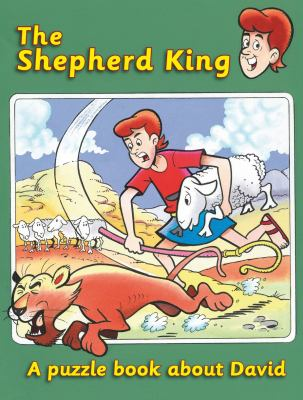 The Shepherd King: A Puzzle Book about David 9781845504984