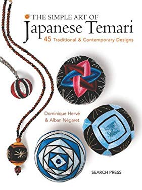 The Simple Art of Japanese Temari: 45 Traditional and Contemporary Designs 9781844483990