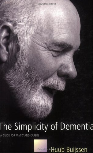 The Simplicity of Dementia 9781843103219