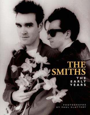 The Smiths: The Early Years 9781846098581