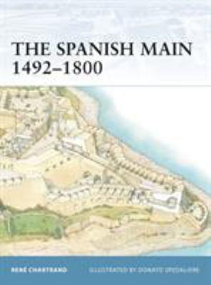 The Spanish Main 1492-1800 9781846030055