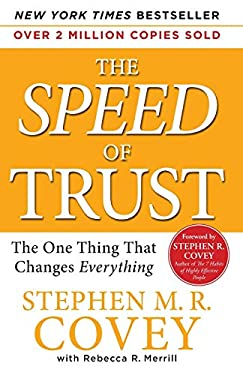 The Speed of Trust: The One Thing That Changes Everything 9781847392718