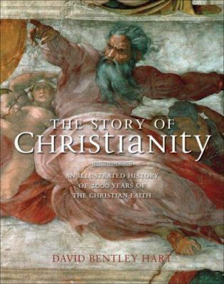 The Story of Christianity: An Illustrated History of 2000 Years of the Christian Faith 9781847241405