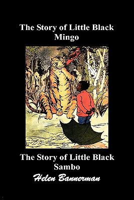 The Story of Little Black Mingo and the Story of Little Black Sambo 9781849029155