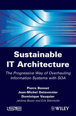 The Sustainable It Architecture: Resilient Information Systems 9781848210899